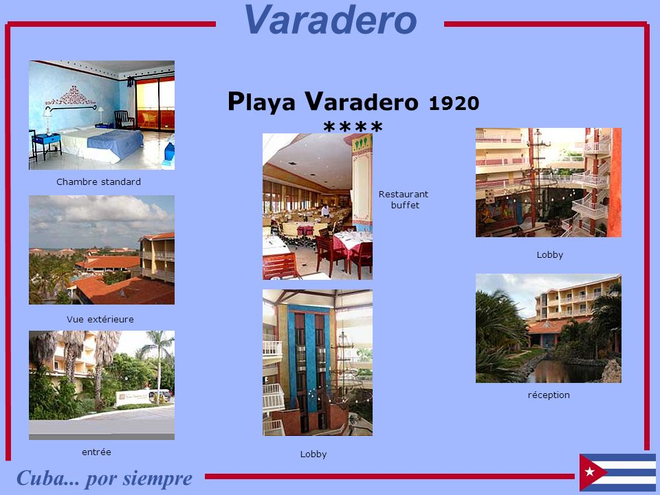 Varadero Playa Varadero 1920 **** Cuba... por siempre Chambre standard
