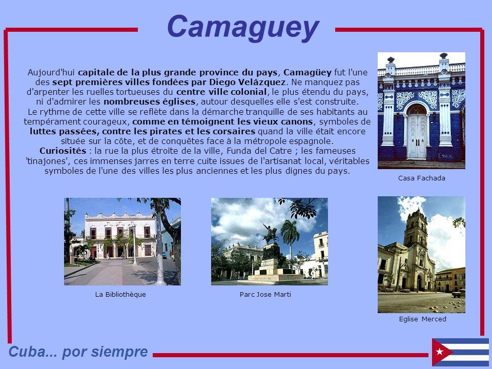 Camaguey Cuba... por siempre