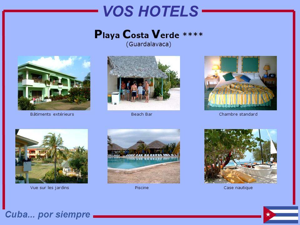 VOS HOTELS Playa Costa Verde **** Cuba... por siempre (Guardalavaca)