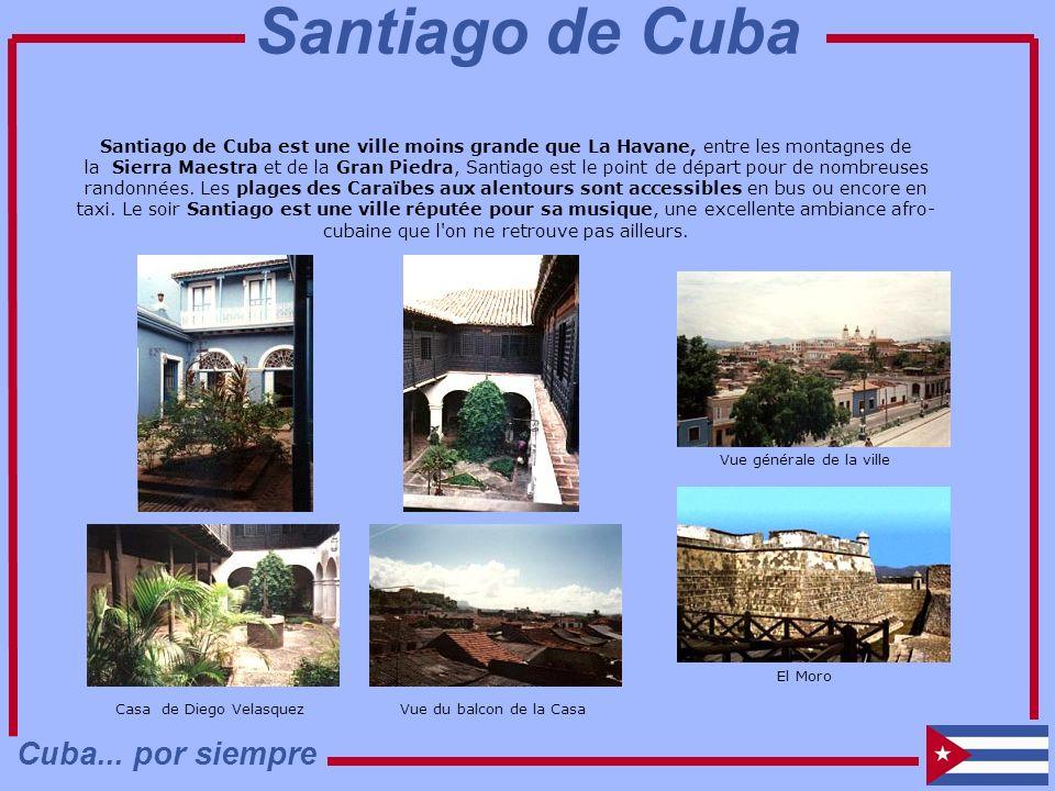 Santiago de Cuba Cuba... por siempre