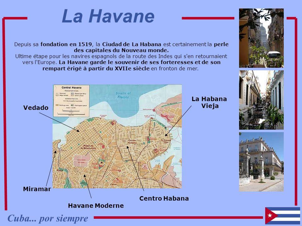La Havane Cuba... por siempre La Habana Vieja Vedado Miramar