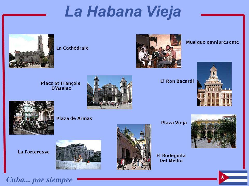 La Habana Vieja Cuba... por siempre Musique omniprésente La Cathédrale