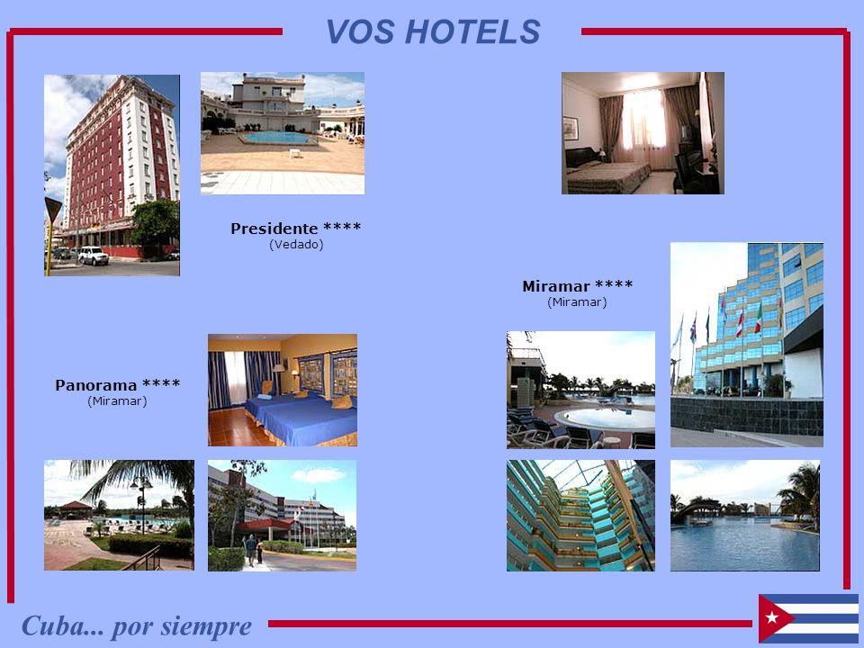 VOS HOTELS Cuba... por siempre Presidente **** Miramar ****
