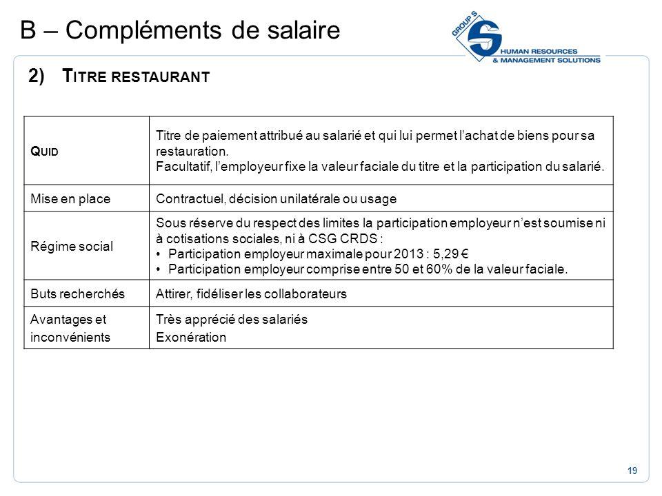 B – Compléments de salaire
