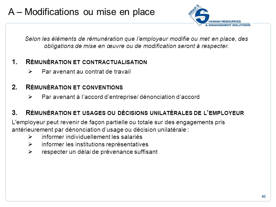A – Modifications ou mise en place