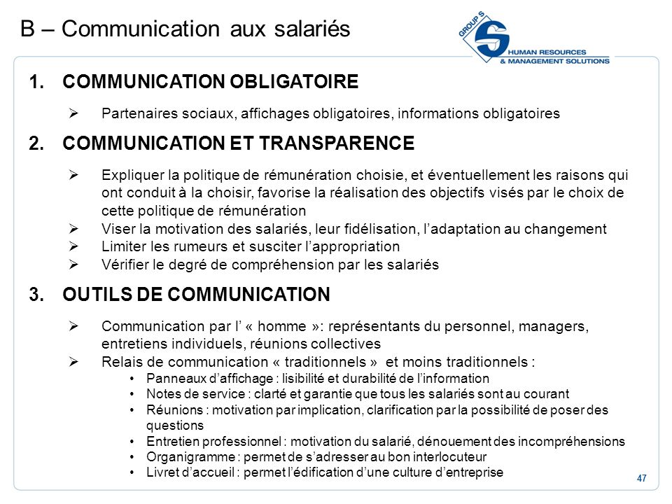 B – Communication aux salariés