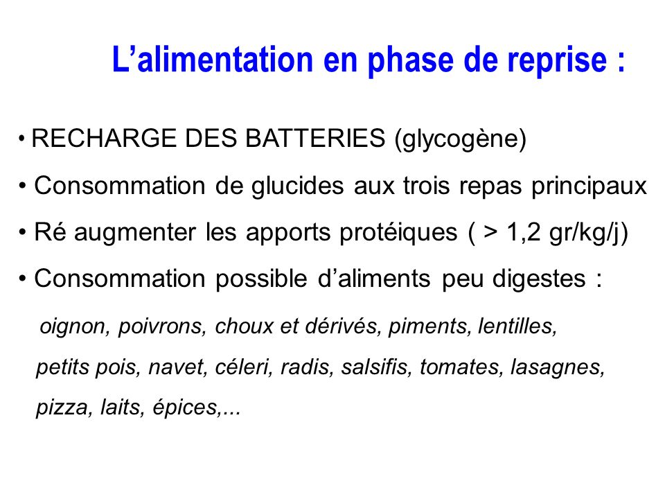 L'alimentation en phase de reprise :