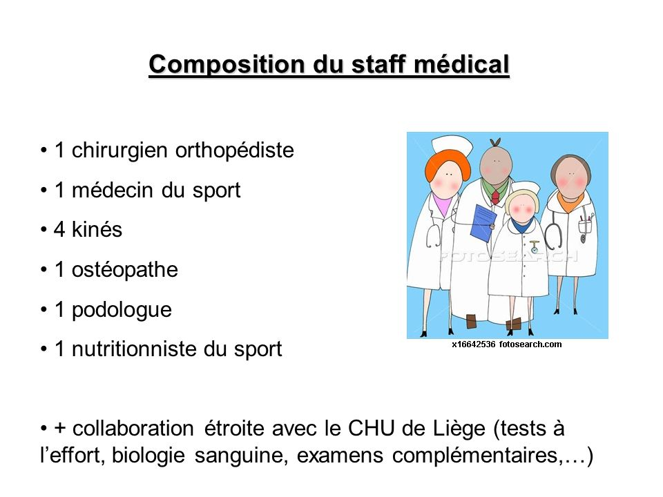 Composition du staff médical
