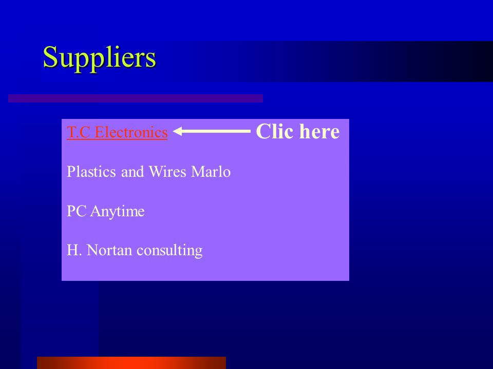 Suppliers Clic here T.C Electronics Plastics and Wires Marlo