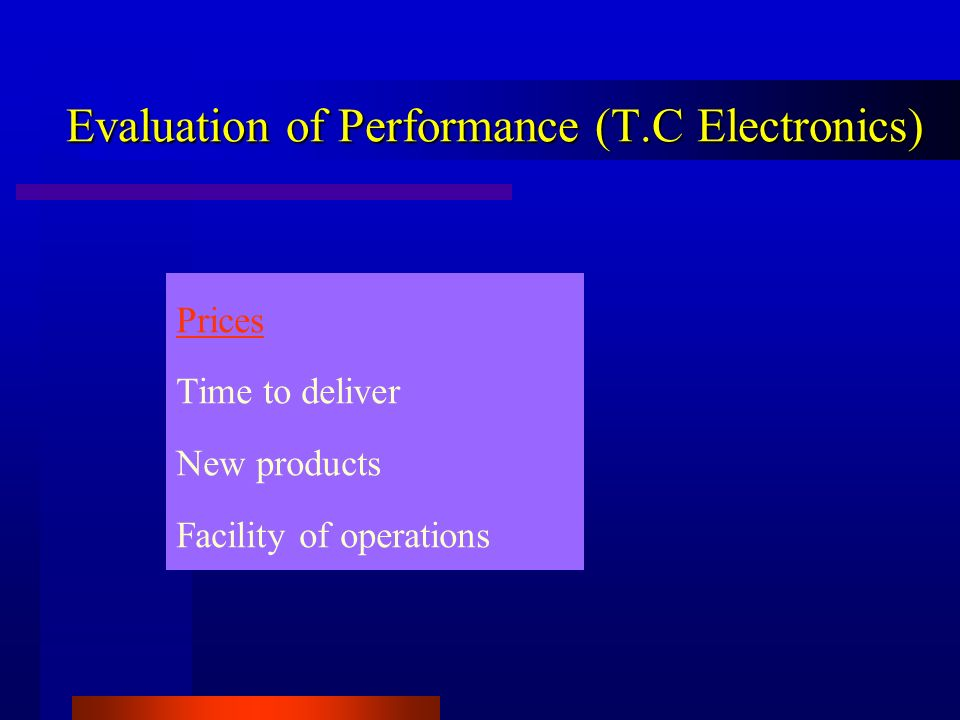 Evaluation of Performance (T.C Electronics)