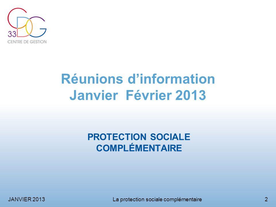 Réunions d'information Janvier Février 2013