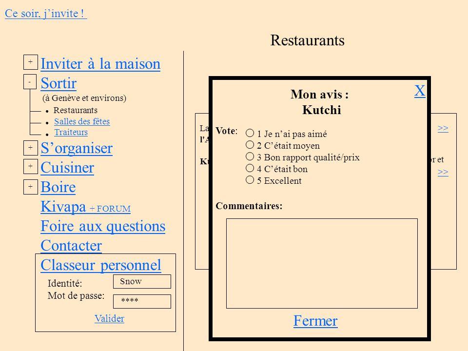 Restaurants Inviter à la maison Sortir S'organiser Cuisiner Boire