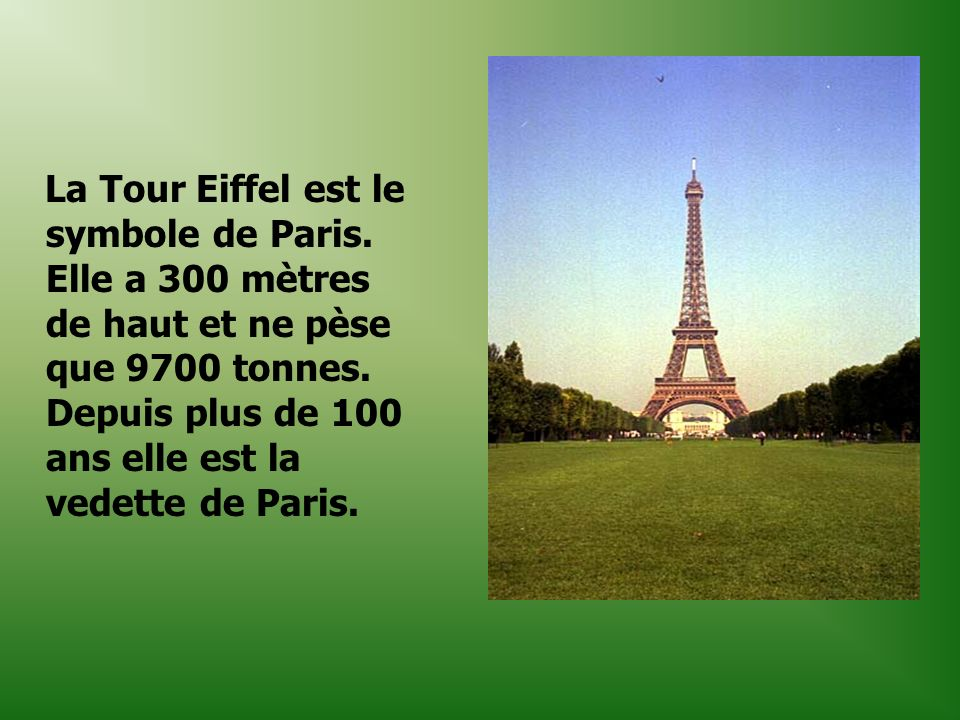 La Tour Eiffel est le symbole de Paris