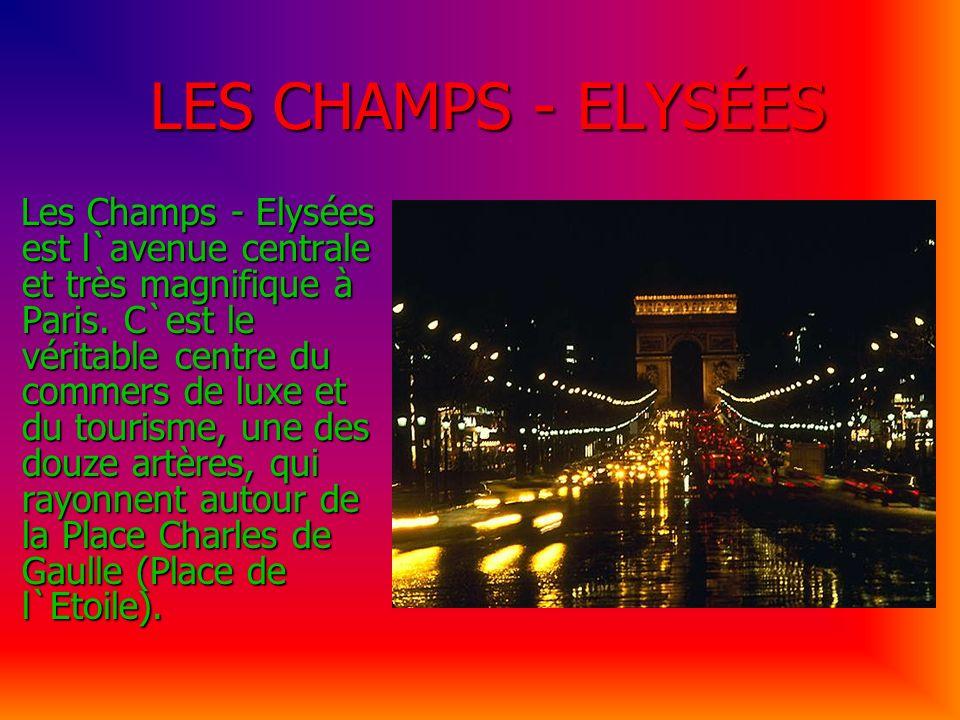 LES CHAMPS - ELYSÉES