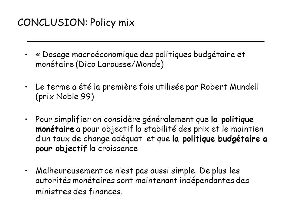 CONCLUSION: Policy mix