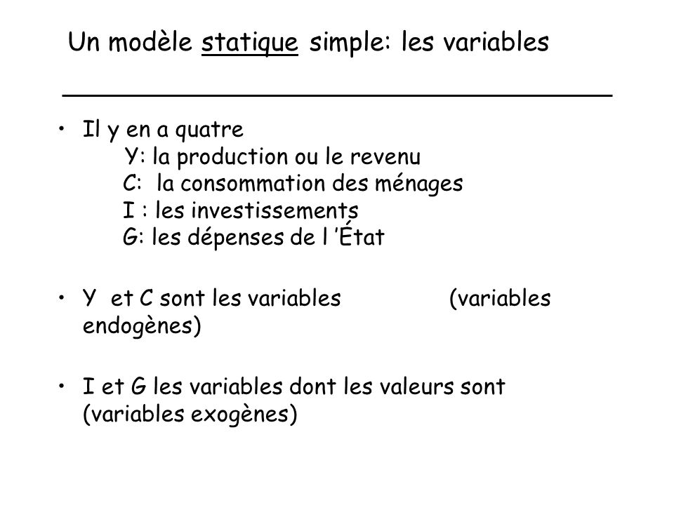 Un modèle statique simple: les variables