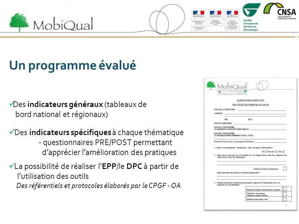 Un programme évalué Des indicateurs généraux (tableaux de