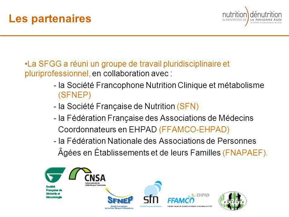 Les partenaires La SFGG a réuni un groupe de travail pluridisciplinaire et pluriprofessionnel, en collaboration avec :