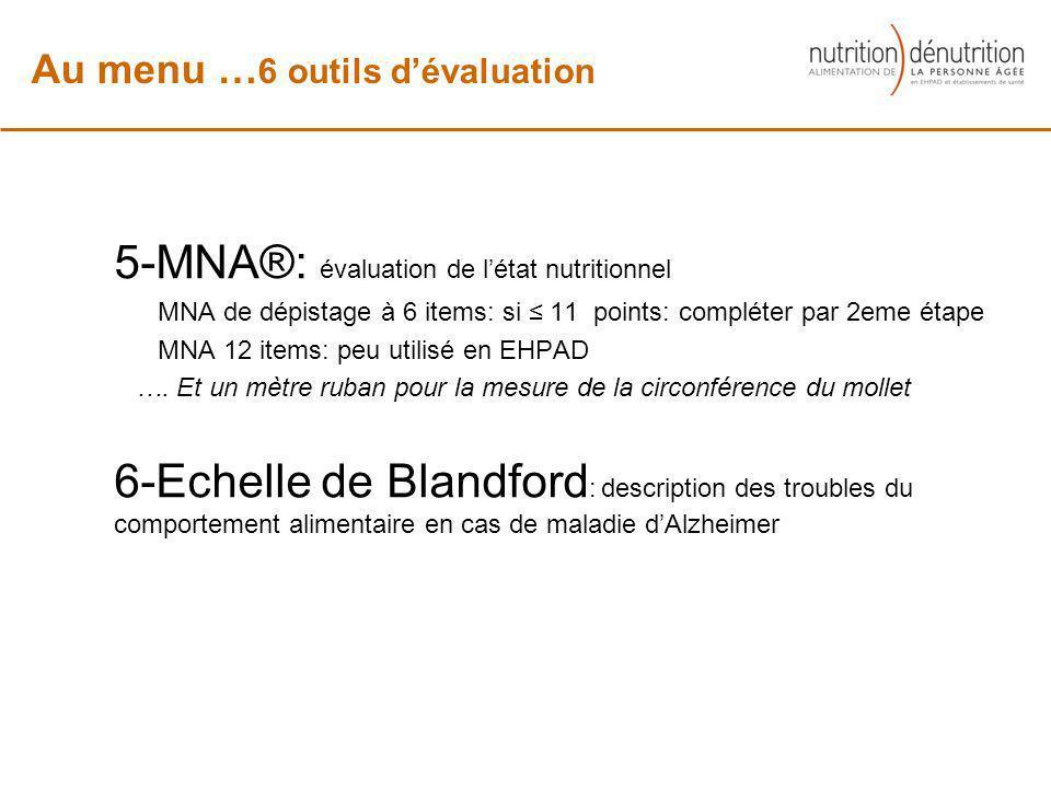 5-MNA®: évaluation de l'état nutritionnel