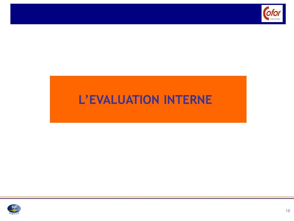 L'EVALUATION INTERNE