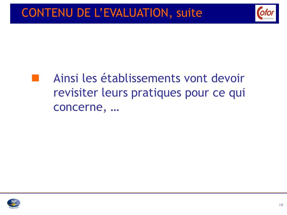 CONTENU DE L'EVALUATION, suite
