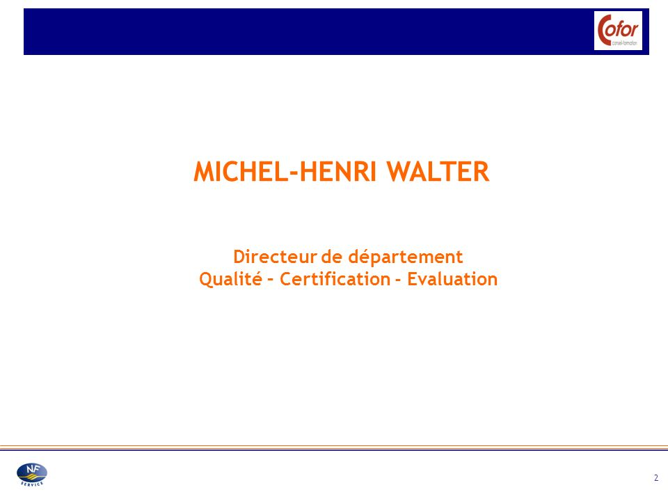Directeur de département Qualité – Certification - Evaluation