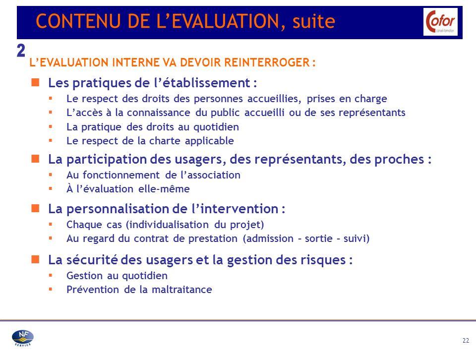 2 CONTENU DE L'EVALUATION, suite Les pratiques de l'établissement :