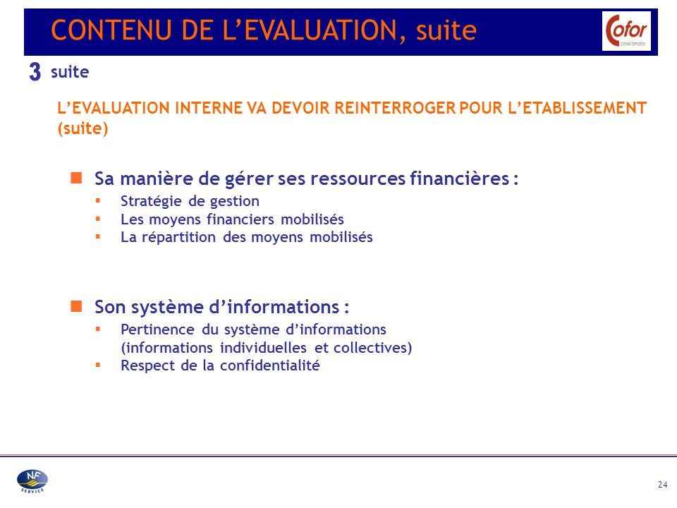 3 CONTENU DE L'EVALUATION, suite