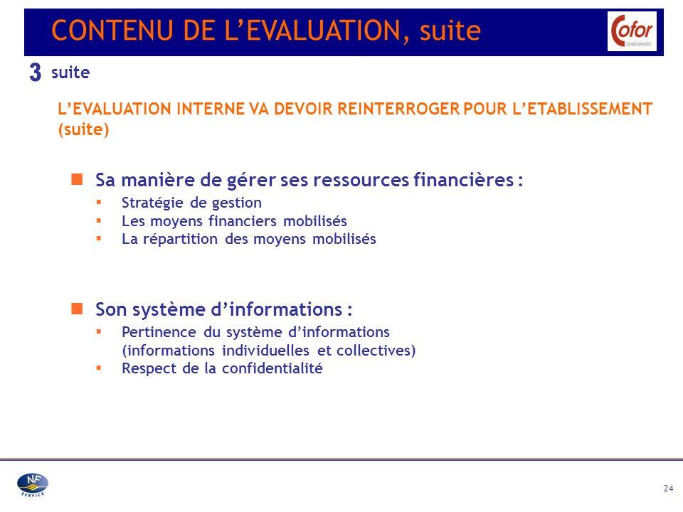 3 CONTENU DE L'EVALUATION, suite