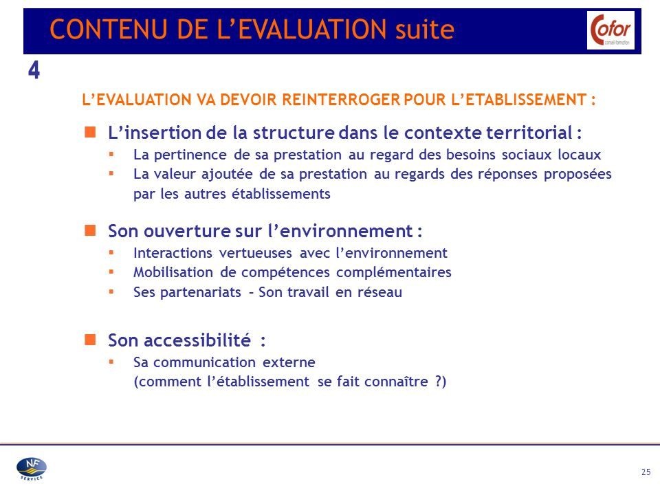 4 CONTENU DE L'EVALUATION suite