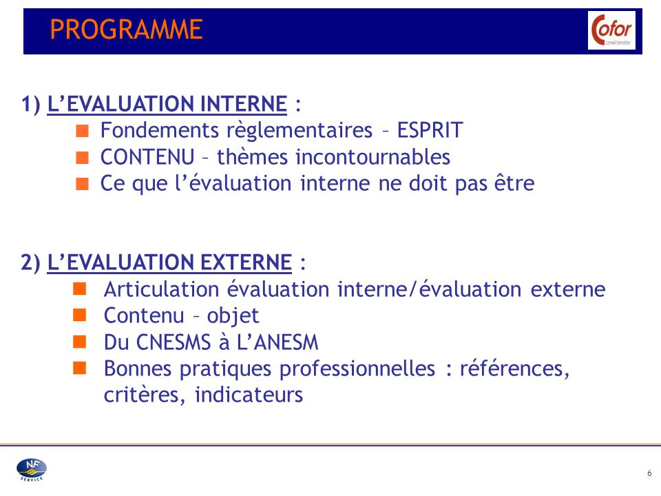 PROGRAMME 1) L'EVALUATION INTERNE :
