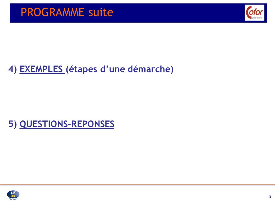 PROGRAMME suite 4) EXEMPLES (étapes d'une démarche)