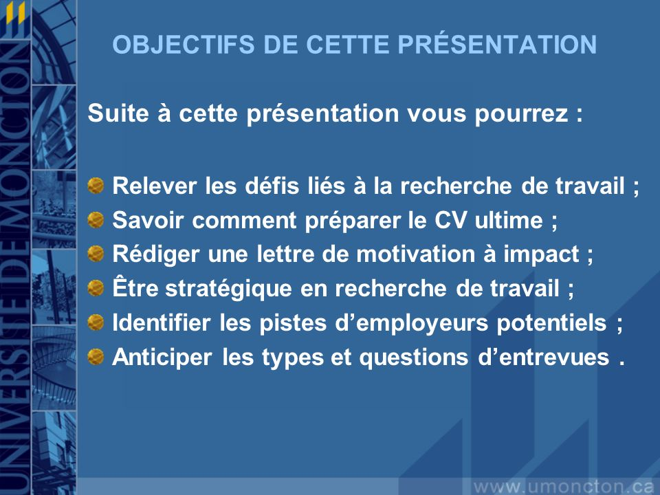 OBJECTIFS DE CETTE PRÉSENTATION