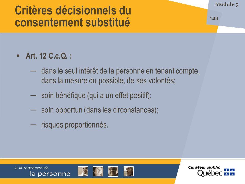 Critères décisionnels du consentement substitué