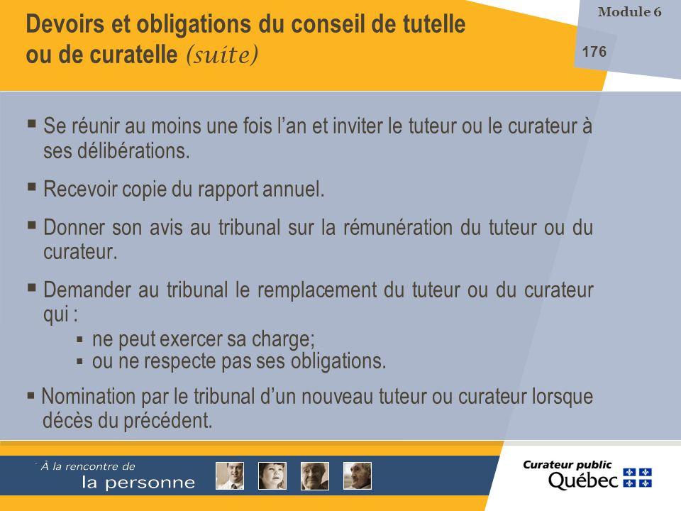 Devoirs et obligations du conseil de tutelle ou de curatelle (suite)