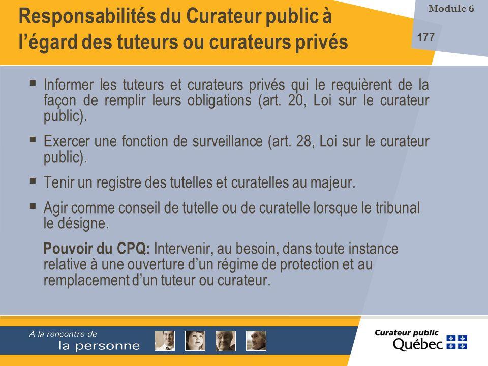 Responsabilités du Curateur public à l'égard des tuteurs ou curateurs privés