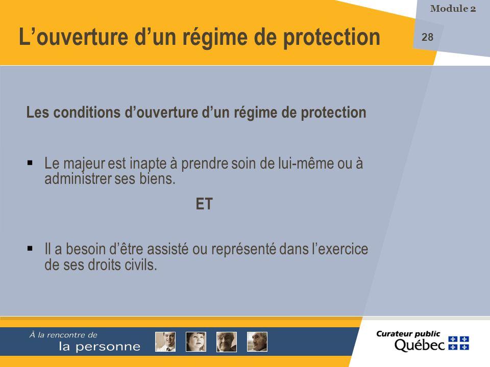 L'ouverture d'un régime de protection