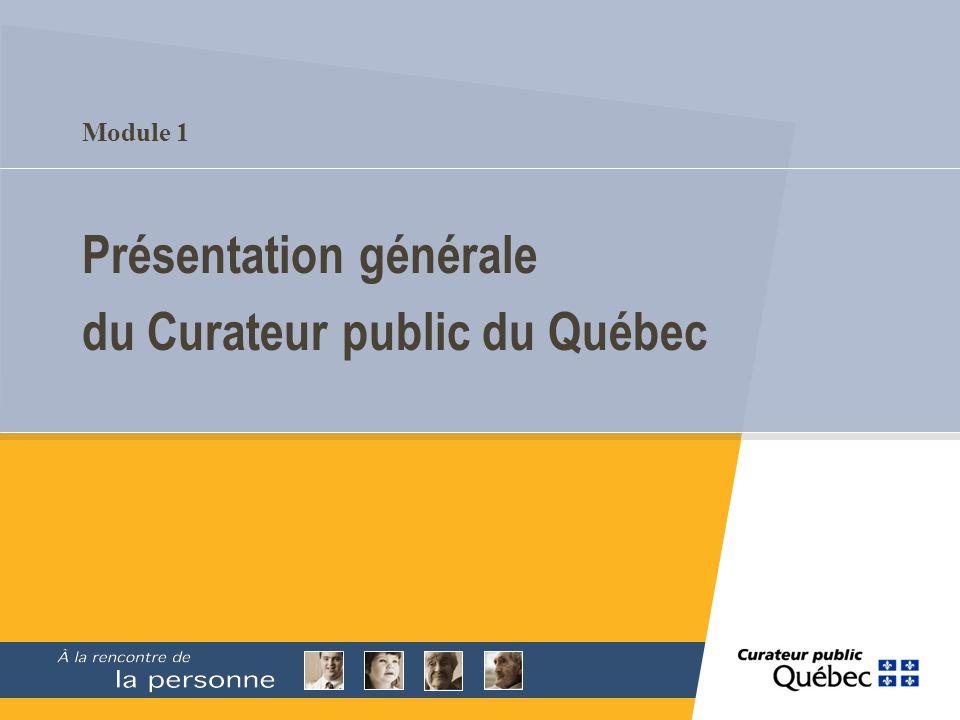Présentation générale du Curateur public du Québec