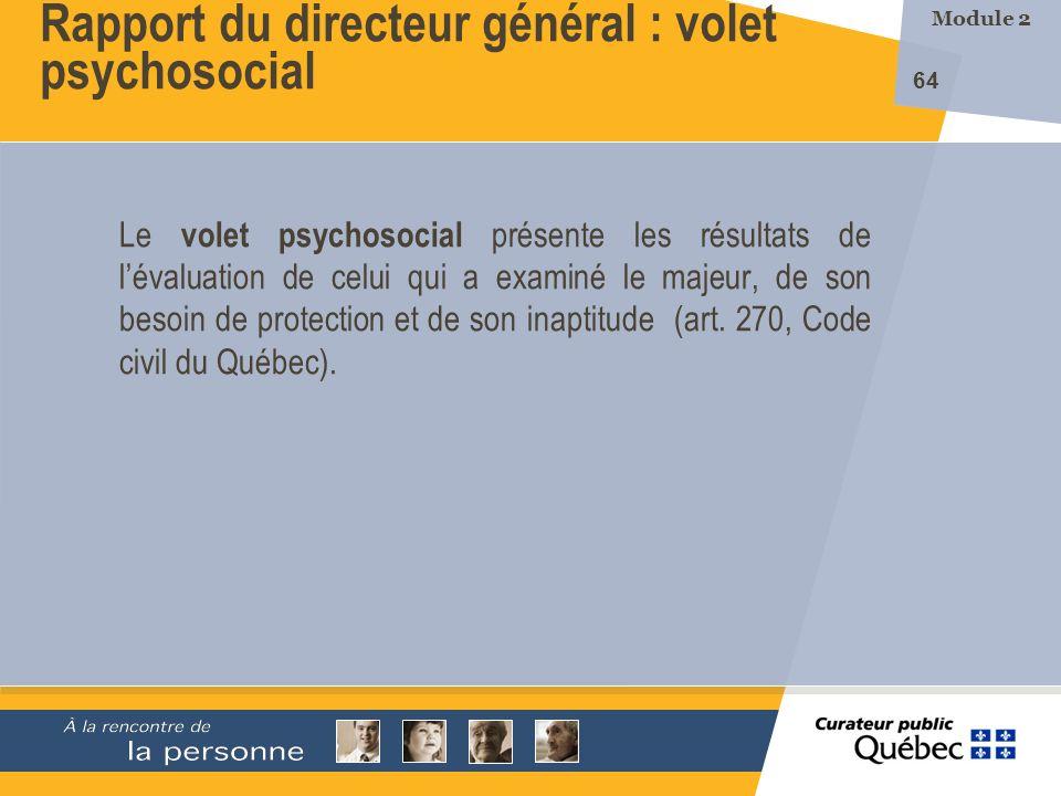 Rapport du directeur général : volet psychosocial