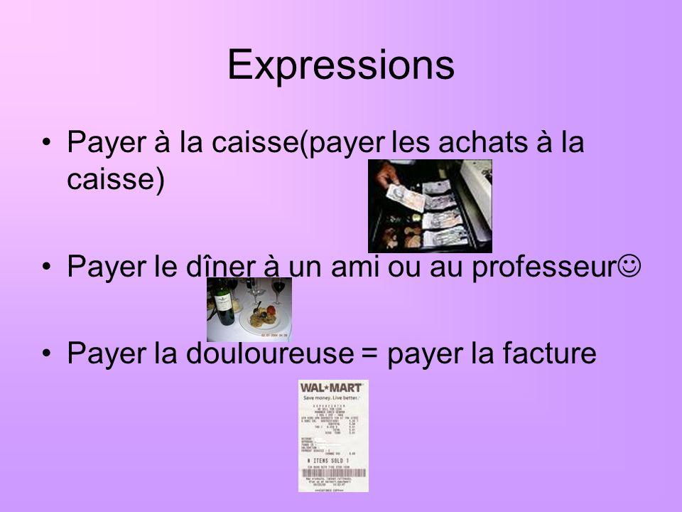Expressions Payer à la caisse(payer les achats à la caisse)