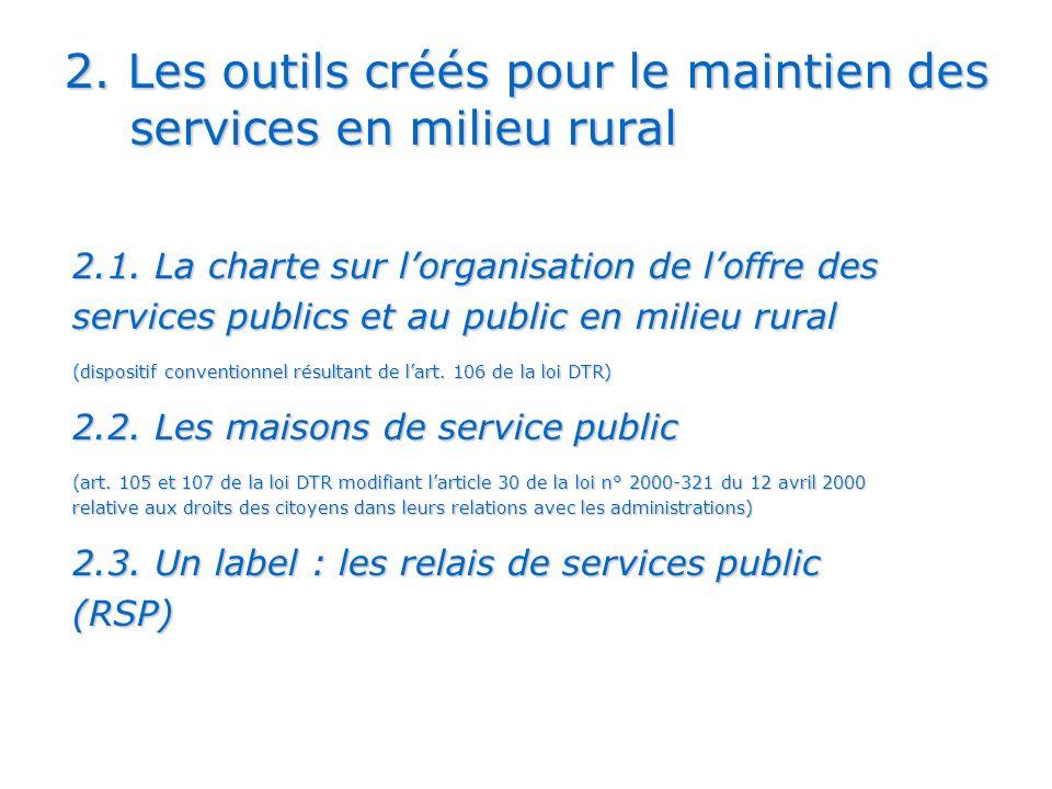 2. Les outils créés pour le maintien des services en milieu rural