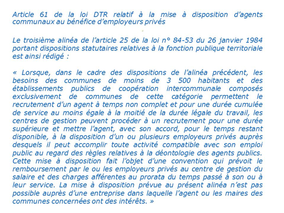 Article 61 de la loi DTR relatif à la mise à disposition d'agents communaux au bénéfice d'employeurs privés