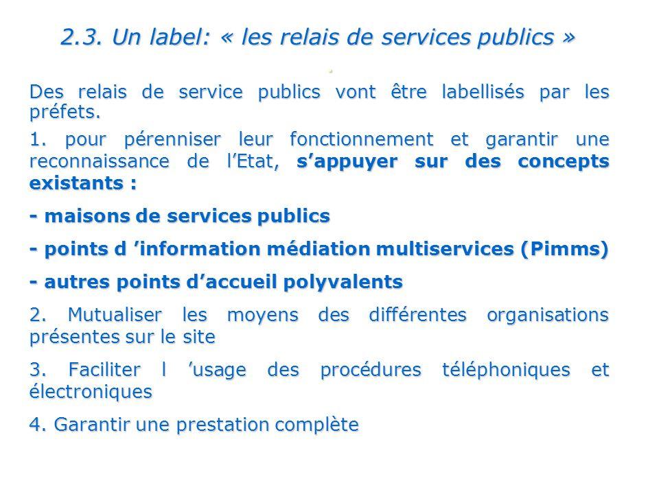 2.3. Un label: « les relais de services publics »