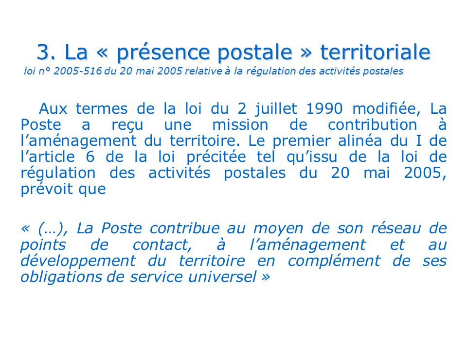 3. La « présence postale » territoriale