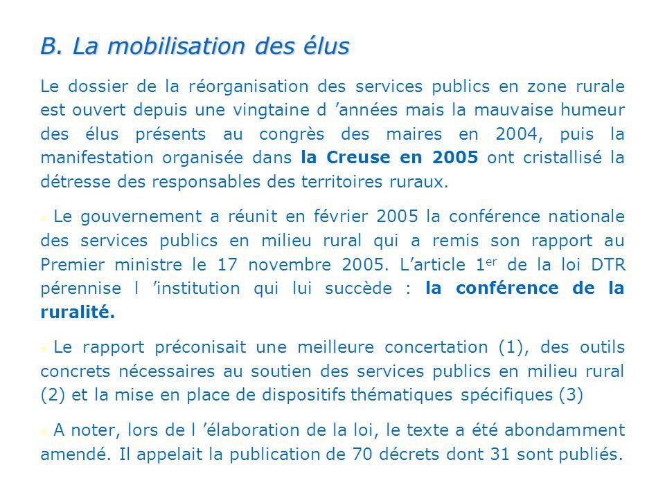 B. La mobilisation des élus