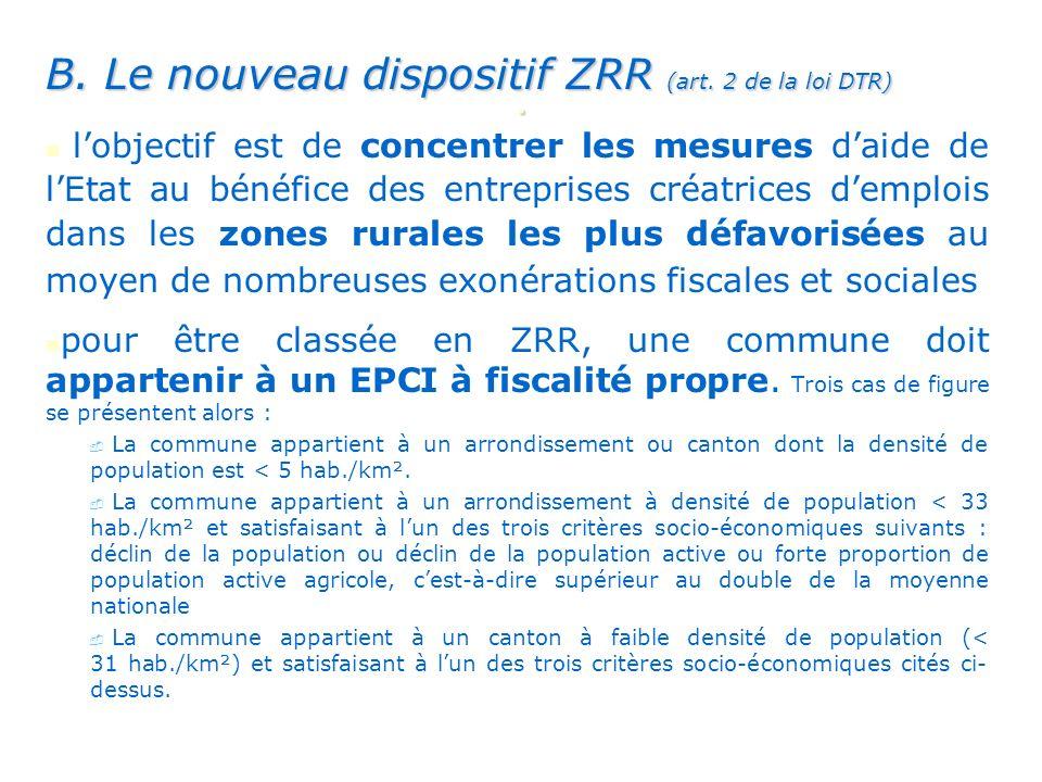 . B. Le nouveau dispositif ZRR (art. 2 de la loi DTR)