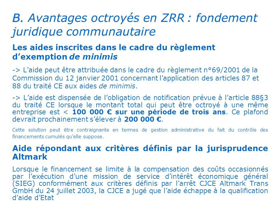 . B. Avantages octroyés en ZRR : fondement juridique communautaire