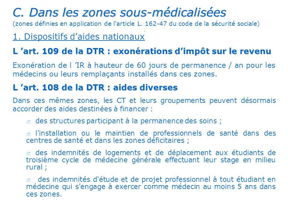. C. Dans les zones sous-médicalisées 1. Dispositifs d'aides nationaux