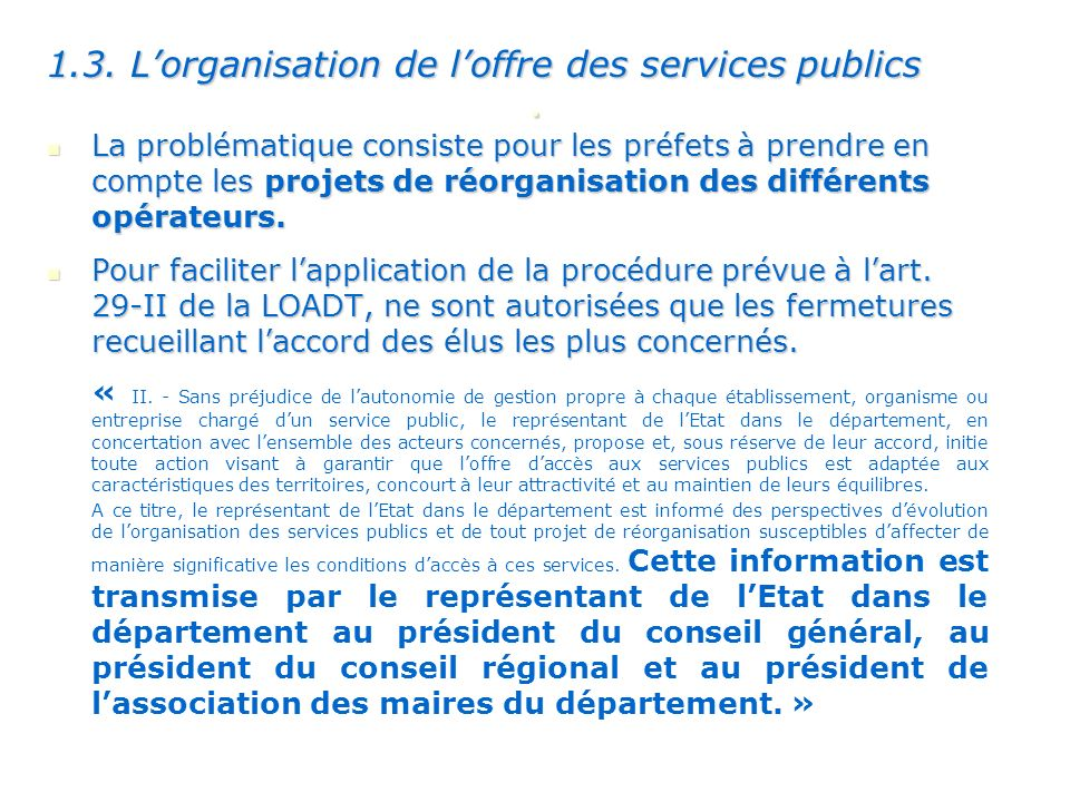 . 1.3. L'organisation de l'offre des services publics