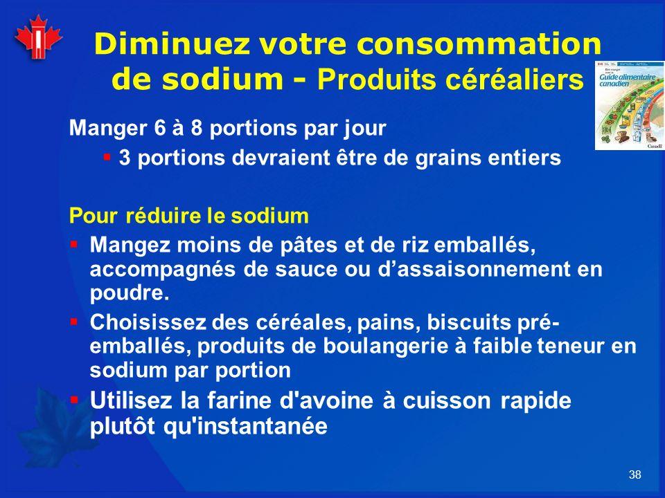 Diminuez votre consommation de sodium - Produits céréaliers